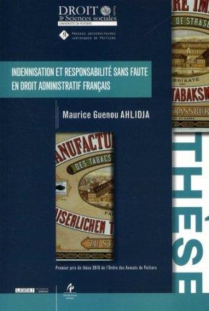 Indemnisation et responsabilité sans faute en droit administratif français - Presses universitaires juridiques de Poitiers - 9791090426825 -