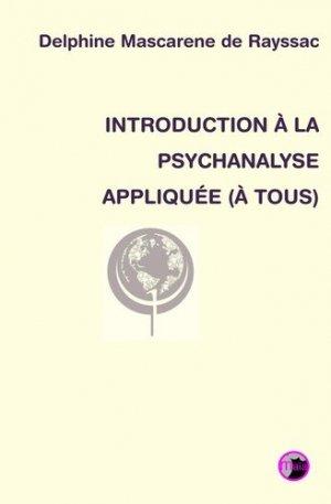 Introduction à la psychanalyse appliquée (à tous) - AGIC - Edition Maïa - 9791095883210 -