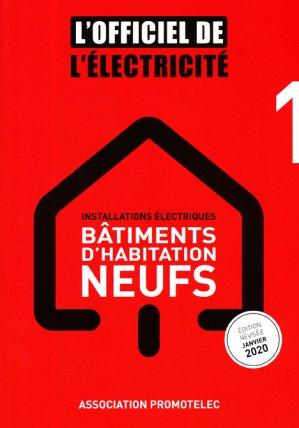 L'Officiel de l'Electricité - Installations électriques bâtiments d'habitation neufs - promotelec - 9791096895151 -
