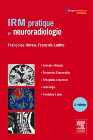 IRM pratique en neuroradiologie - elsevier / masson - 9782294727511