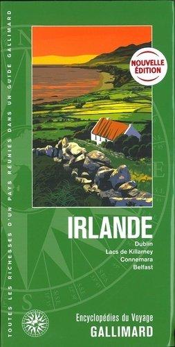 Irlande. Dublin, lacs de Killarney, Connemara, Belfast - gallimard - 9782742457779 -