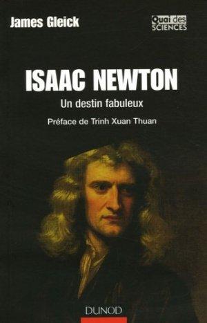 Isaac Newton Un destin fabuleux - dunod - 9782100487394 -