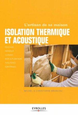 Isolation thermique et acoustique - eyrolles - 9782212134292 -