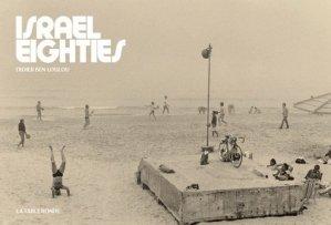 Israel eighties (1981-85) - Editions de La Table Ronde - 9782710377009 - rechargment cartouche, rechargement balistique