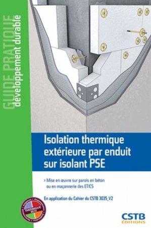 Isolation thermique extérieure par enduit sur isolant PSE - cstb  - 9782868915962 -