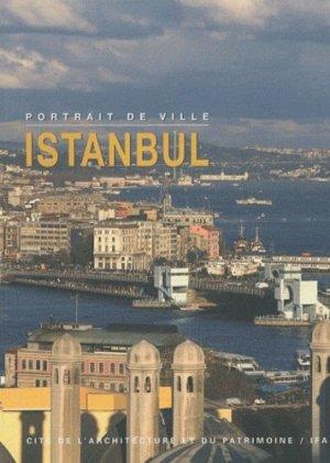 Istanbul - Cité de l'architecture et du patrimoine /IFA - 9782916183213 -