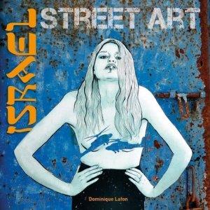 Israël street art - Omniscience - 9791097502089 -