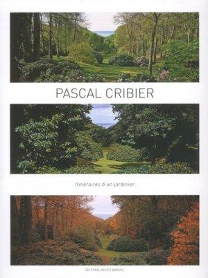 Itinéraires d'un jardinier - xavier barral - 9782365111782 -