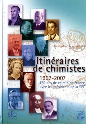Itinéraires de chimistes - EDP Sciences - 9782868839152 -