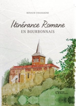 Itinérance romane en bourbonnais - de la flandonniere - 9782918098997 -