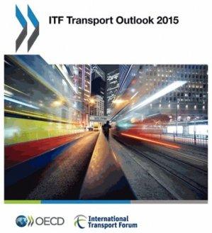 ITF Transport Outlook 2015 - CEMT - 9789282107645 - majbook ème édition, majbook 1ère édition, livre ecn major, livre ecn, fiche ecn