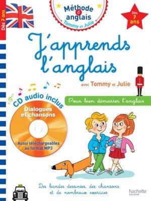 J'apprends l'anglais avec Tommy et Julie - Dès 7 ans - hachette - 9782017081081 -