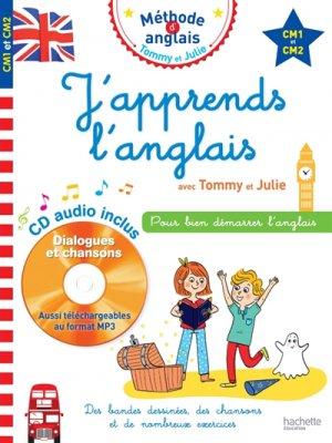 J'apprends l'anglais avec Tommy et Julie CM1 et CM2 - hachette - 9782017081098 -
