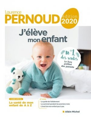 J'élève mon enfant 2020 - albin michel - 9782226447975 -