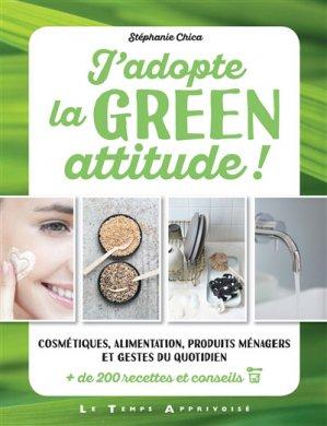 J'adopte la green attitude ! - le temps apprivoise - 9782299003665 -
