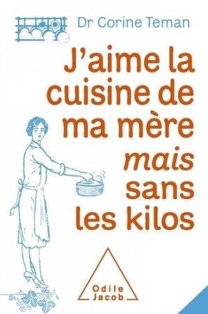 J'aime la cuisine de ma mère mais sans les kilos - odile jacob - 9782738124227 -