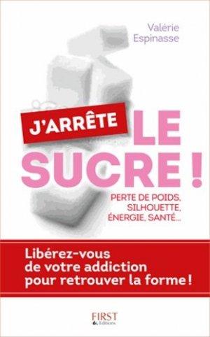 J'arrête le sucre ! - first editions - 9782754071444 -