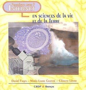 J'enseigne avec l'Internet en Sciences de la Vie et de la Terre - Canopé - CRDP de Rennes - 9782866343361 -