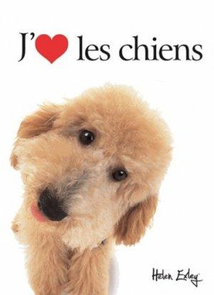 J'adore les chiens - exley - 9782873888046 -