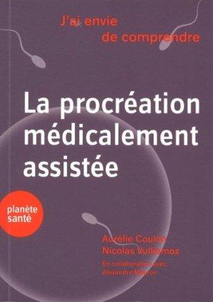 J'ai envie de comprendre  la procréation médicalement assistée-planete sante-9782889410385