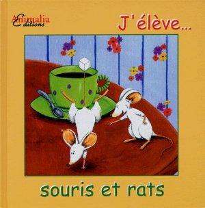 J'élève... souris et rats - animalia - 9782915740011 -