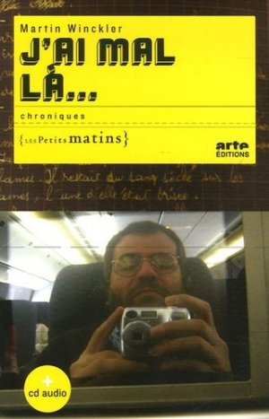 J'ai mal là... Chroniques, avec 1 CD audio - Les Petits Matins - 9782915879148 -