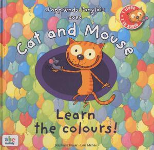 J'apprends l'anglais avec Cat and Mouse - abc melody - 9782916947563 -