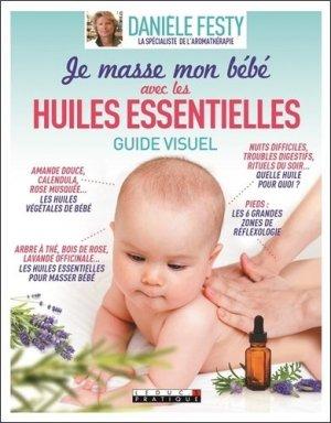 J'utilise les huiles essentielles pour masser mon bébé - leduc - 9791028510152 -