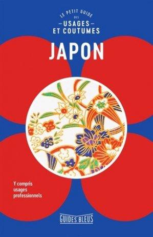 Japon : le petit guide des usages et coutumes - hachette - 9782017032670 -