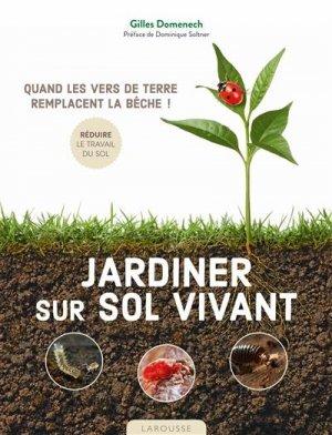 Jardiner sur sol vivant - Larousse - 9782035984494 -
