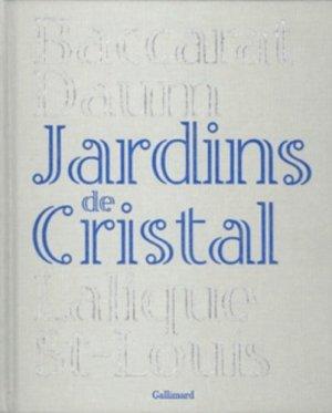 Jardins de Cristal - gallimard editions - 9782070122165 -