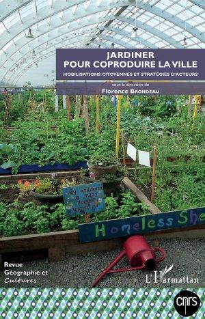Jardiner pour coproduire la ville - l'harmattan - 9782343144818 -