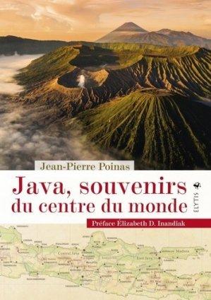 Java, souvenirs du centre du monde - elytis - 9782356392732