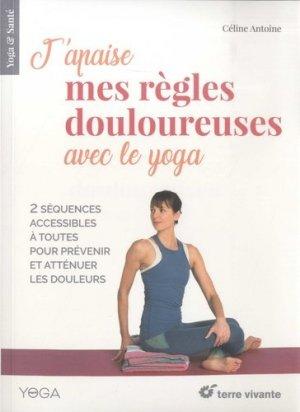 J'apaise mes règles douloureuses avec le yoga - terre vivante - 9782360984336 -