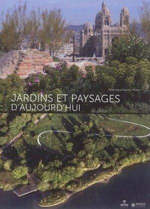 Jardins et paysages d'aujourd'hui - museo - 9782373750270