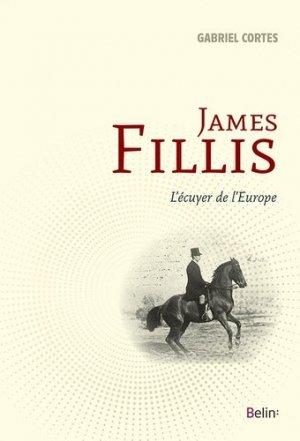 James Fillis - L'écuyer de l'Europe - belin - 9782701196473 -