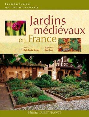 Jardins médiévaux en France - ouest-france - 9782737349164 -