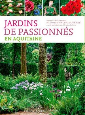 Jardins de passionnés en Aquitaine - ouest-france - 9782737363733 -