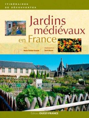 Jardins médiévaux en France - ouest-france - 9782737370755 -