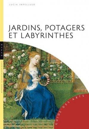 Jardins, potagers et labyrinthes - hazan - 9782754101097 -