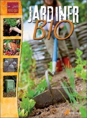 Jardiner bio - artemis - 9782816001129