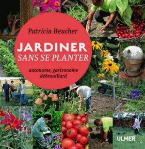 Jardiner sans se planter - ulmer - 9782841386086 -