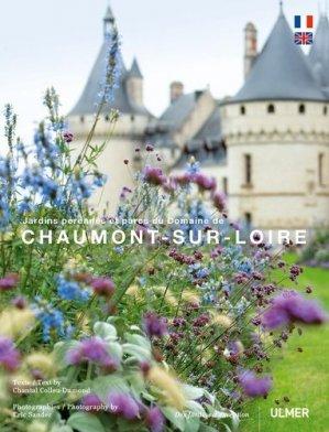 Jardins pérennes et parc du domaine de Chaumont-sur-Loire - ulmer - 9782841387076 -