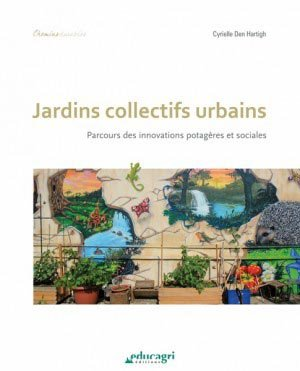 Jardins collectifs urbains - educagri - 9782844448941 -