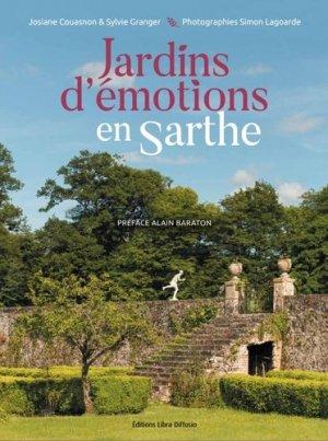 Jardins d'émotions en Sarthe - libra diffusio - 9782844929068 -