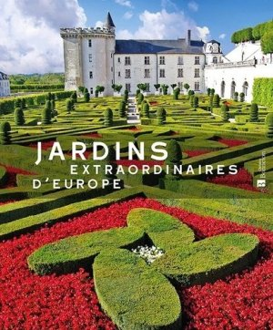 Jardins extraordinaires d'Europe - christine bonneton - 9782862537399 -