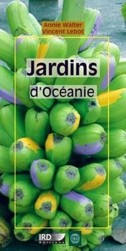 Jardins d'Océanie - cirad / ird - 9782876145689 -