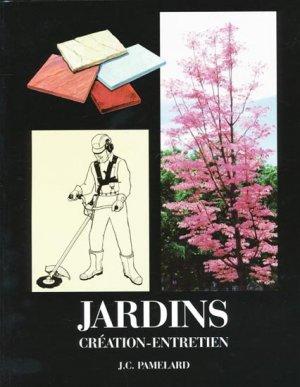 Jardins Création - Entretien - mat - 9782902646272 -