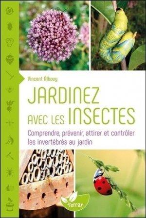 Jardinez avec les insectes - de terran - 9782913288966 -