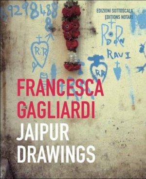 Jaipur drawings. Textes en français et en italien - Notari - 9782970115090 -